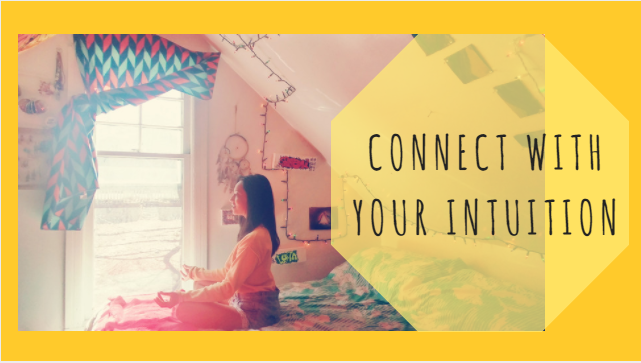 How to Connect with your Intuition